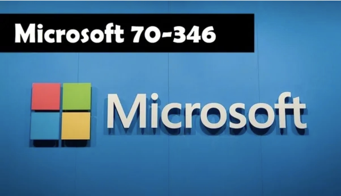 Microsoft 70-346 exam